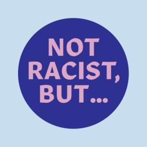 Not Racist series logo