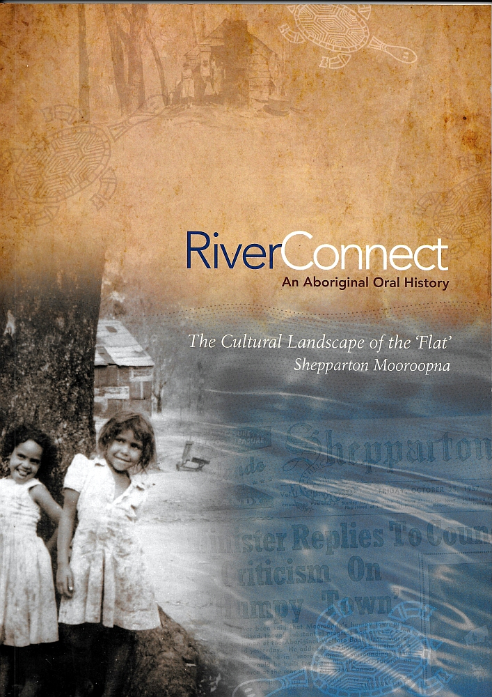 RiverConnect: An Aboriginal Oral History, The Cultural Landscape of the 'Flat'