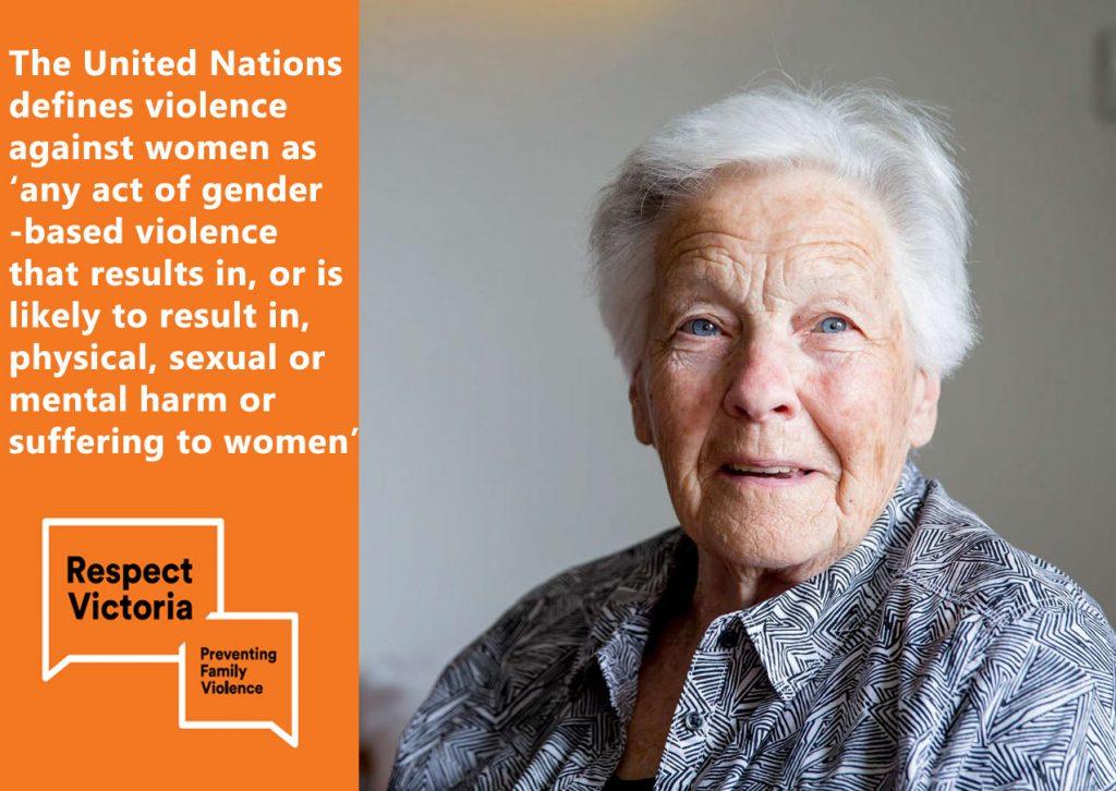 Respect Victoria, Respect Victoria campaign against gender based violence, Intimate partner violence, United Nations defines violence against women