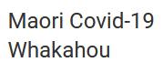 Maori Covid 19 Update