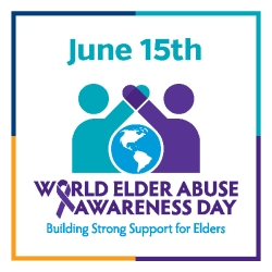 Elder Abuse Awareness Week 2021