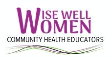 Wise Well Women Community Health Educator Program